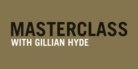Masterclass: Gillian Hyde tickets