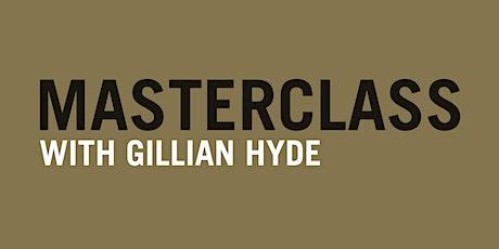 Masterclass: Gillian Hyde tickets