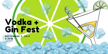 Batavia Vodka & Gin Fest (Saturday, Sept 7th) tickets