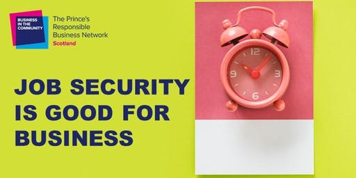 Job Security is Good for Business