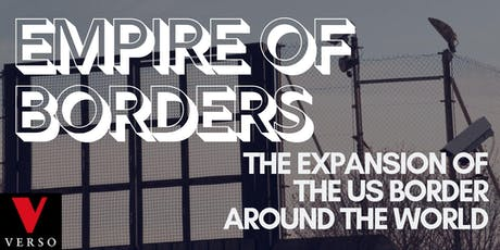 Empire Of Borders: Todd Miller & Ryan Devereaux tickets