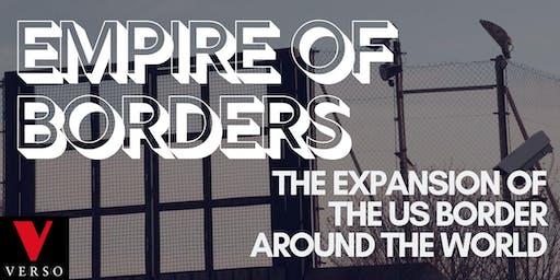 Empire Of Borders: Todd Miller & Ryan Devereaux