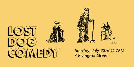 Lost Dog Comedy: FREE STANDUP COMEDY SHOW! 7/23/19 tickets