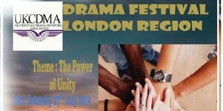 UKCDMA LONDON REGION DRAMA FESTIVAL