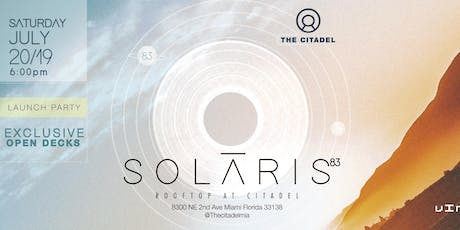 Solāris at The Citadel - 7.20.19 tickets