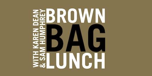 Brown Bag Lunch: Karen Dean & Sam Humphrey