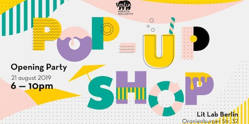 Opening Party - Summer Pop Up Shop by BKK!