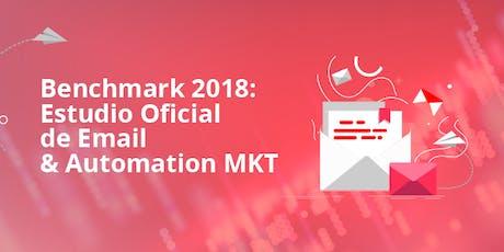 Benchmark 2018: Estudio Oficial de Email & Automation MKT entradas