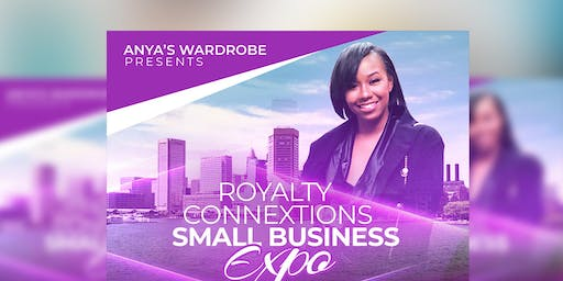Anya's Wardrobe Presents:Royalty Connextions Outreach Expo