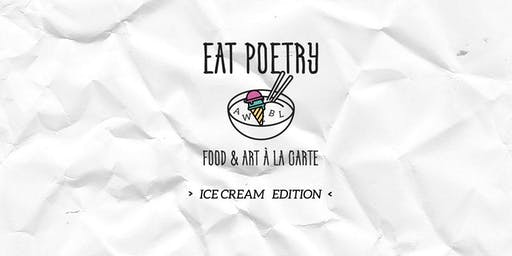 EAT POETRY - Ice Cream Edition