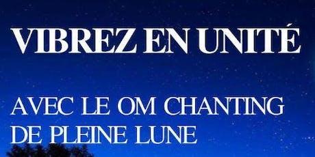 OM Chanting PLEINE LUNE - Paris 5  - Gratuit billets