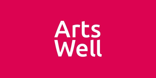 Arts Well: Grow - Self-care for creative practitioners