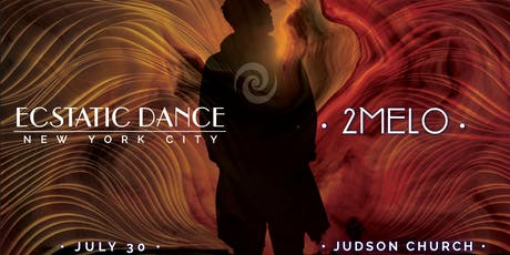 Ecstatic Dance :: 2MELO :: Judson Church tickets