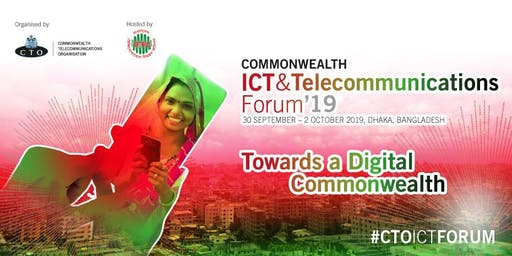 Commonwealth ICT and Telecommunications Forum '19