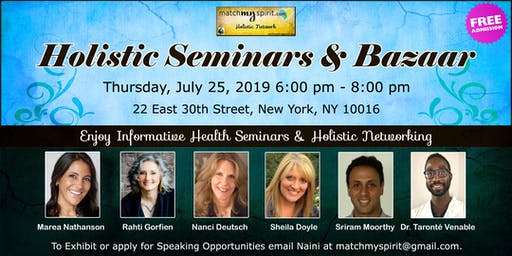 Free ! Holistic Seminars & Bazaar in New York