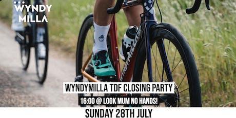 WyndyMilla TdF Closing Party tickets