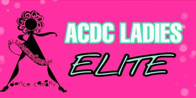 ACDC LADIES ELITE AUDITIONS