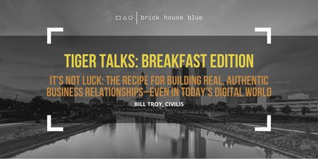 TIGER Talks Breakfast Edition: Building Authentic Business Relationships tickets