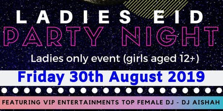 Ladies Eid Party Night tickets