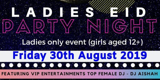 Ladies Eid Party Night