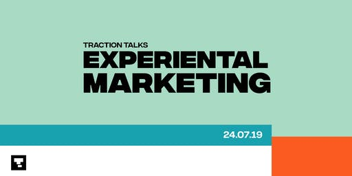 Traction Talks Experiential Marketing