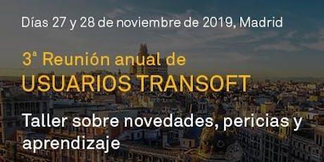 3a Reunión anual de Usuarios Transoft entradas