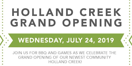 Holland Creek Grand Opening tickets