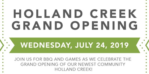Holland Creek Grand Opening