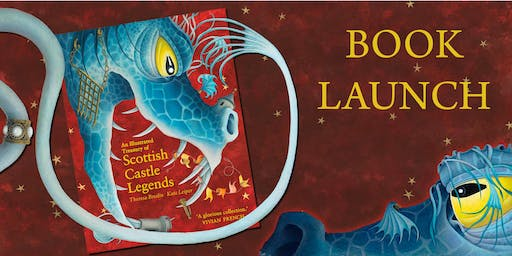An Illustrated Treasury of Scottish Castle Legends: Book Launch