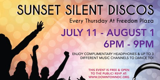 Free Sunset Silent Discos at Freedom Plaza with the Downtown DC BID & DCBX