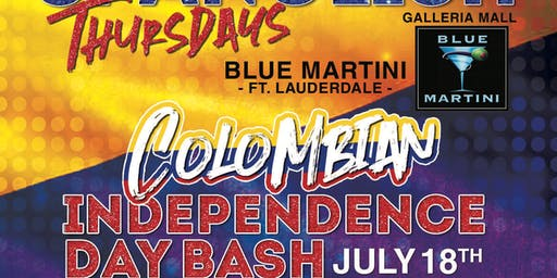Colombian Independence Bash Thursday July 18th @ BLUE MARTINI FT LAUDERDALE