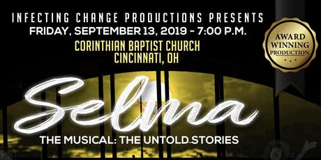 Selma The Musical: The Untold Stories - Cincinnati, OH tickets