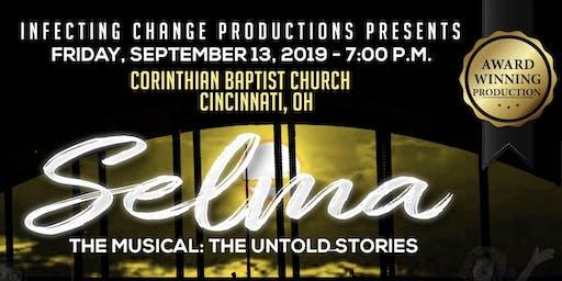Selma The Musical: The Untold Stories - Cincinnati, OH