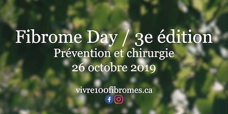 Fibrome Day: Prévention et chirurgie billets