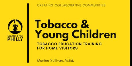 Tobacco and Young Children tickets