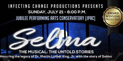 Selma The Musical: The Untold Stories - JPAC