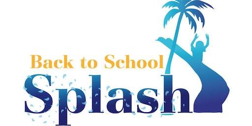 Back to School Splash!