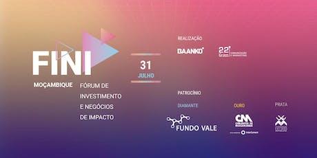 Fórum de Investimento e Negócios de Impacto - Edição Moçambique bilhetes