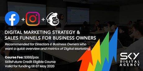Digital Marketing Strategy & Sales Funnels (SkillsFuture Credit Eligible) tickets
