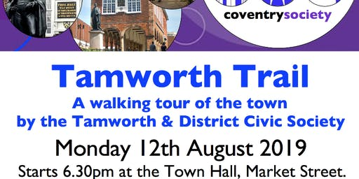 Coventry Society Visit to Tamworth - August 2019