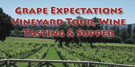 Grape Expectations Vineyard Tour, Wine Tasting & Supper