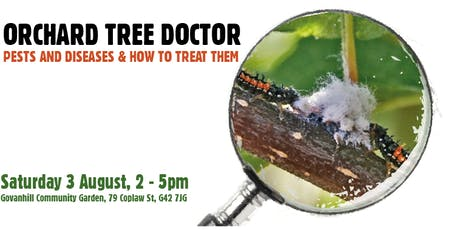 Orchard Tree Doctor: Pests and Diseases and how to treat them (Glasgow) tickets