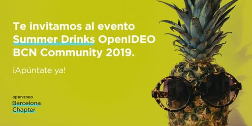 Summer Drinks OpenIDEO Barcelona Chapter