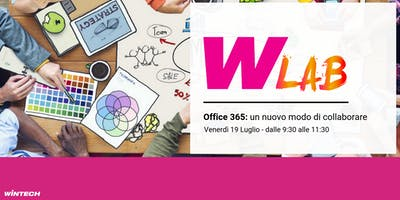 WintechLab su Office365: un nuovo modo di collaborare
