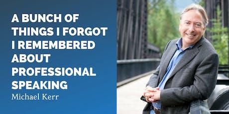 Michael Kerr, CAPS Nat'l President, @ CAPS --Canadian Association of Professional Speakers: Toronto  tickets