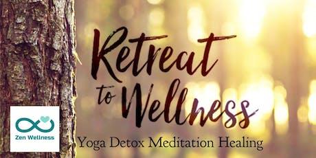 Retreat to Wellness tickets