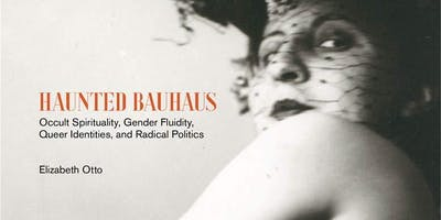 IAS Book Launch: Haunted Bauhaus