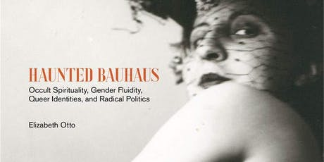 IAS Book Launch: Haunted Bauhaus tickets