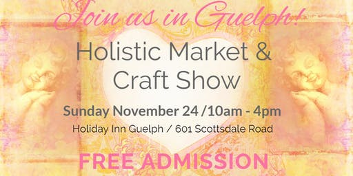 Guelph's Holistic Market and Craft Show