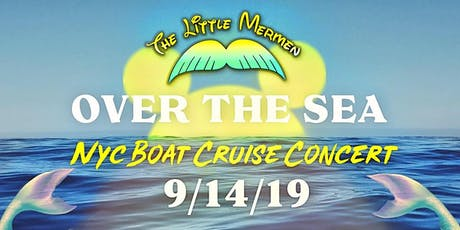 Over the Sea with The Little Mermen tickets